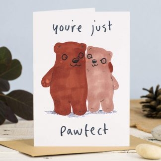 you're just pawfect bears card