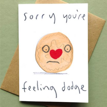 Sorry You're Feeling Dodge Card