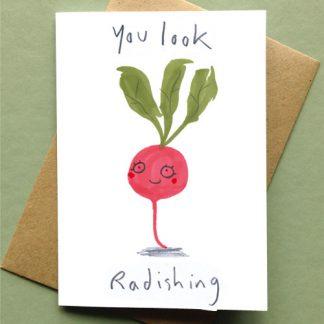 You Look Radishing Card