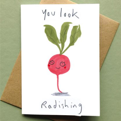 You Look Radishing Card