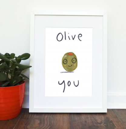 Olive You Print