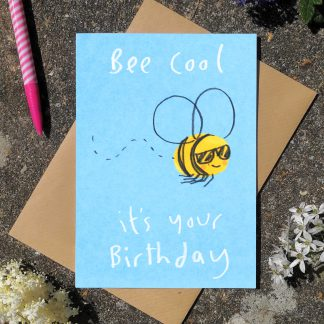 Bee Cool It's Your Birthday