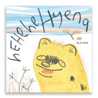 Childrens Book Hehehe Hyena Limited Edition