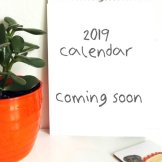 2019 calendar coming soon