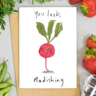 You Look Radishing Illustrated greetings card