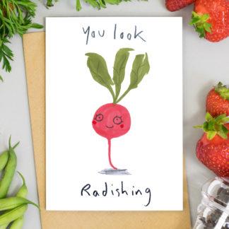 You Look Radishing Illustrated greetings card